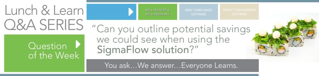 Well Delivery Q&A Part 4: Can you outline potential savings we could see with SigmaFlow?